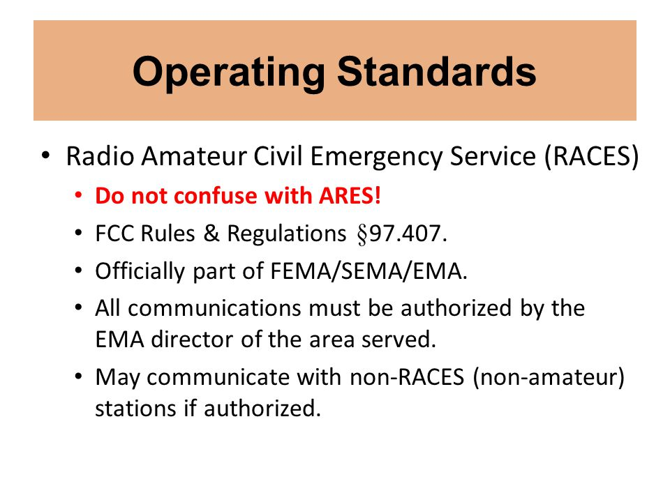 Operating Standards Radio Amateur Civil Emergency Service (RACES)