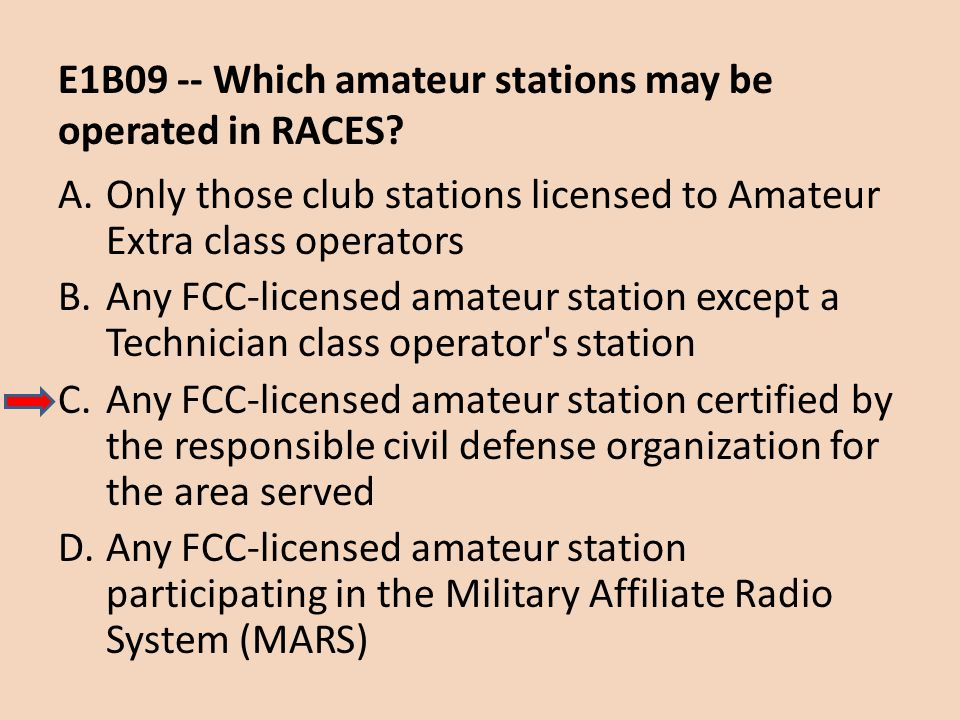 E1B09 -- Which amateur stations may be operated in RACES