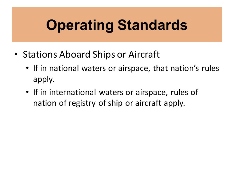 Operating Standards Stations Aboard Ships or Aircraft