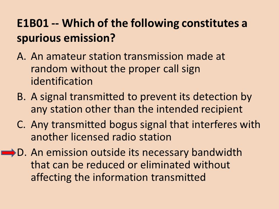 E1B01 -- Which of the following constitutes a spurious emission