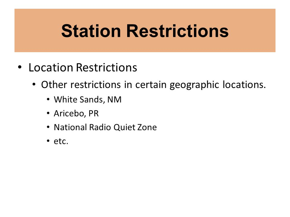 Station Restrictions Location Restrictions