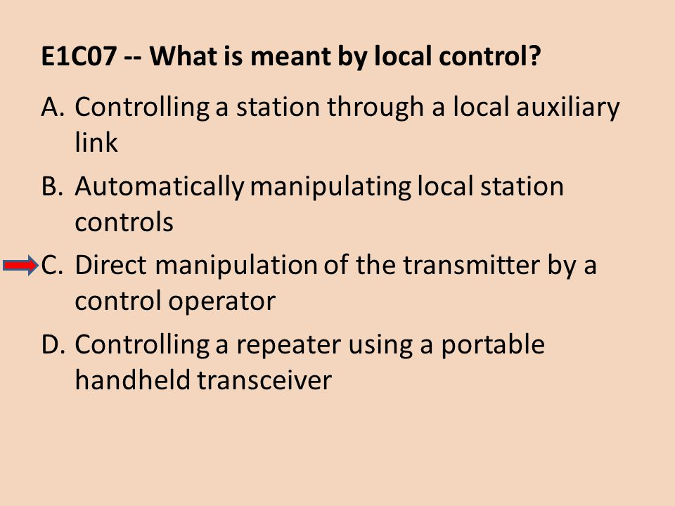 E1C07 -- What is meant by local control