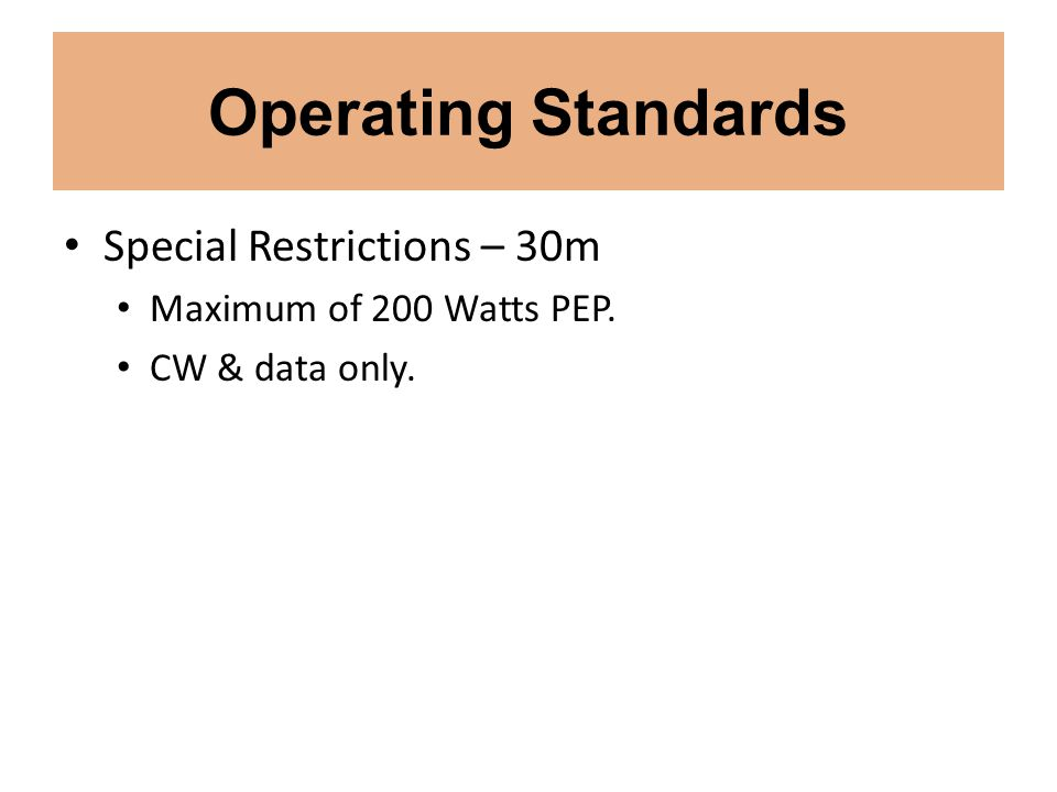 Operating Standards Special Restrictions – 30m