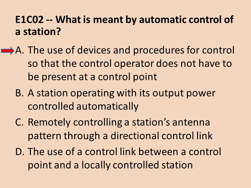 E1C02 -- What is meant by automatic control of a station