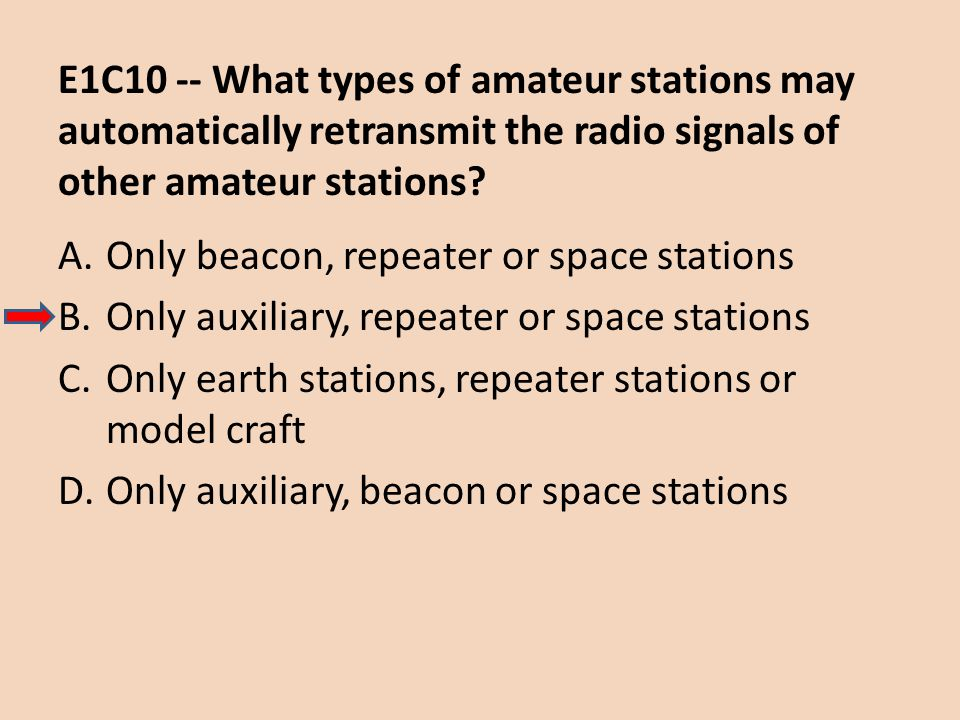 E1C10 -- What types of amateur stations may automatically retransmit the radio signals of other amateur stations