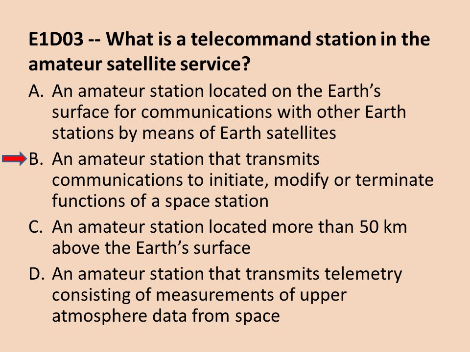 E1D03 -- What is a telecommand station in the amateur satellite service