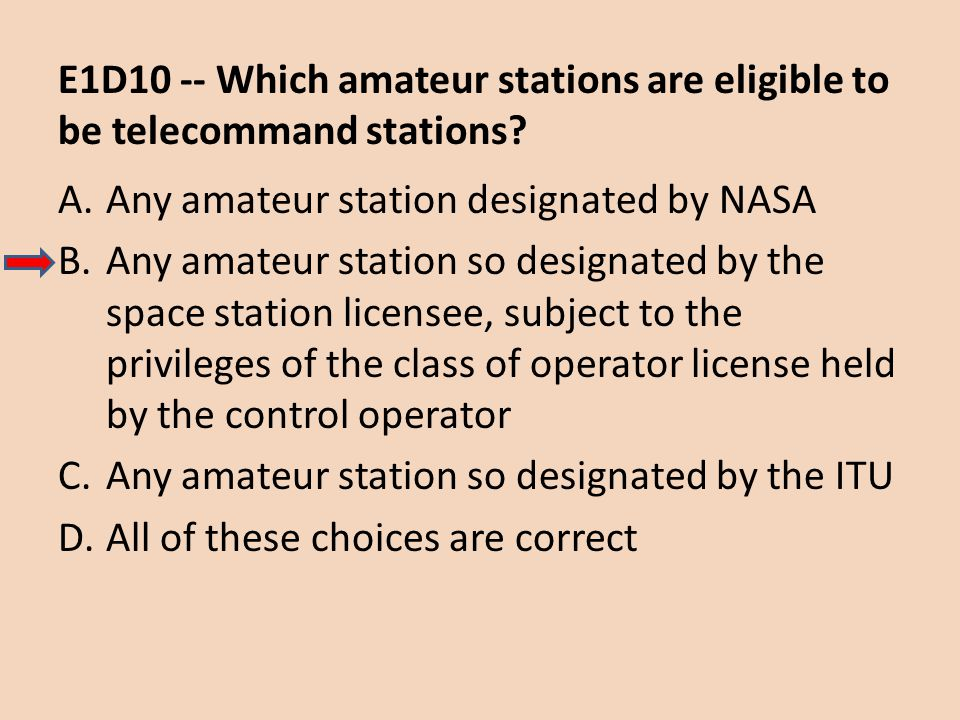 E1D10 -- Which amateur stations are eligible to be telecommand stations
