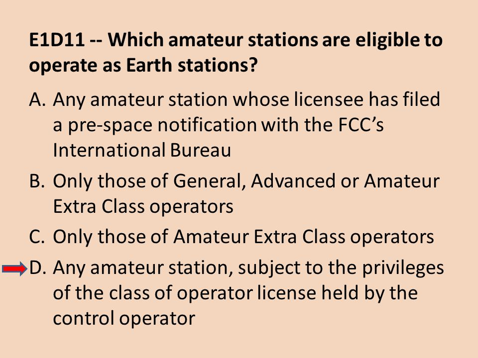E1D11 -- Which amateur stations are eligible to operate as Earth stations