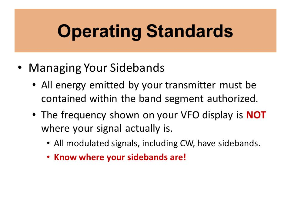 Operating Standards Managing Your Sidebands