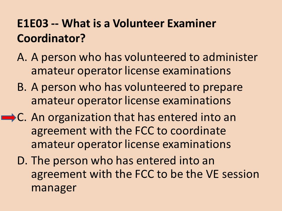 E1E03 -- What is a Volunteer Examiner Coordinator