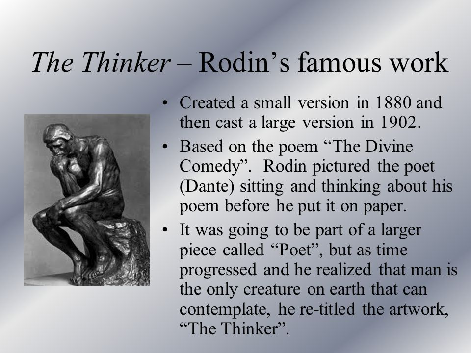 The Thinker – Rodin's famous work
