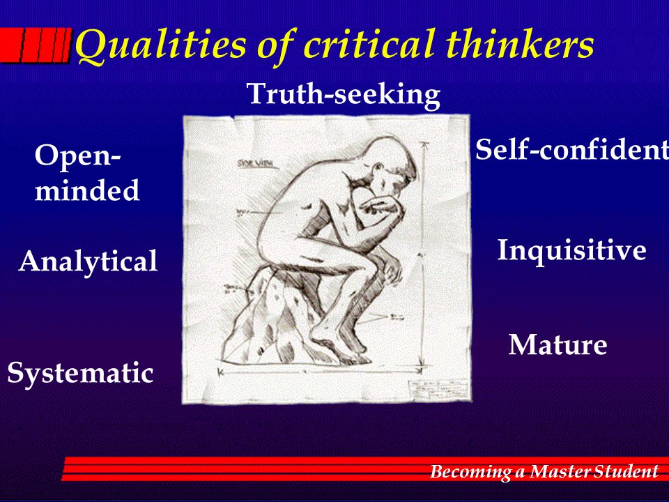 Qualities of critical thinkers