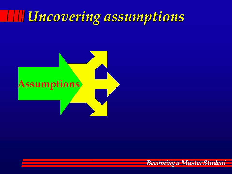 Uncovering assumptions