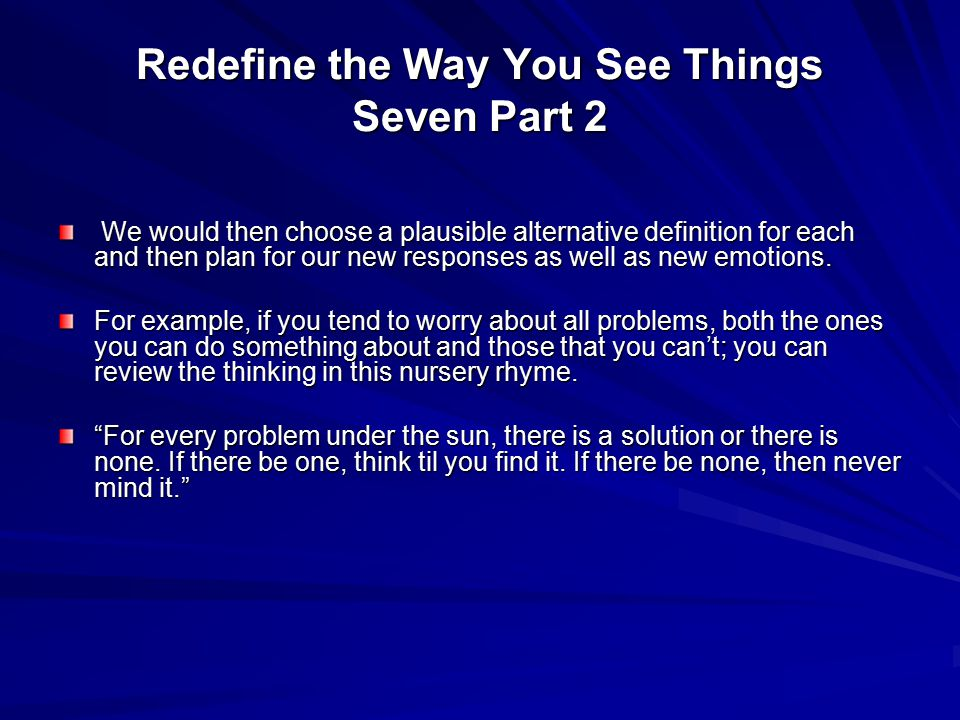 Redefine the Way You See Things Seven Part 2