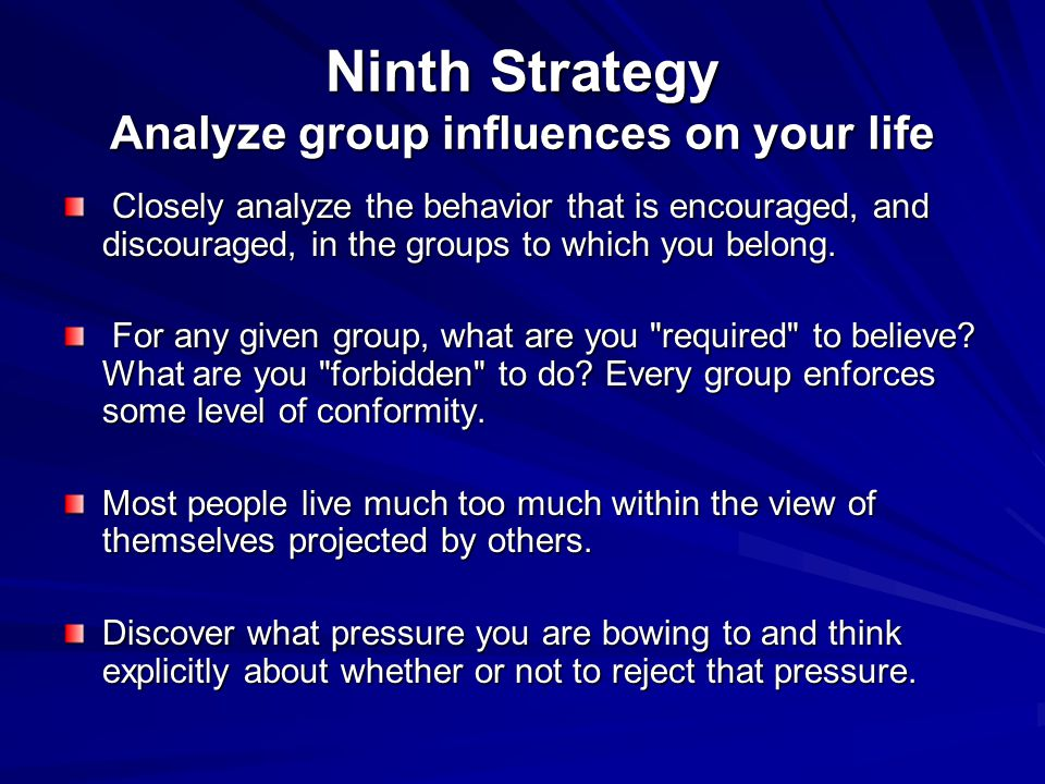 Ninth Strategy Analyze group influences on your life
