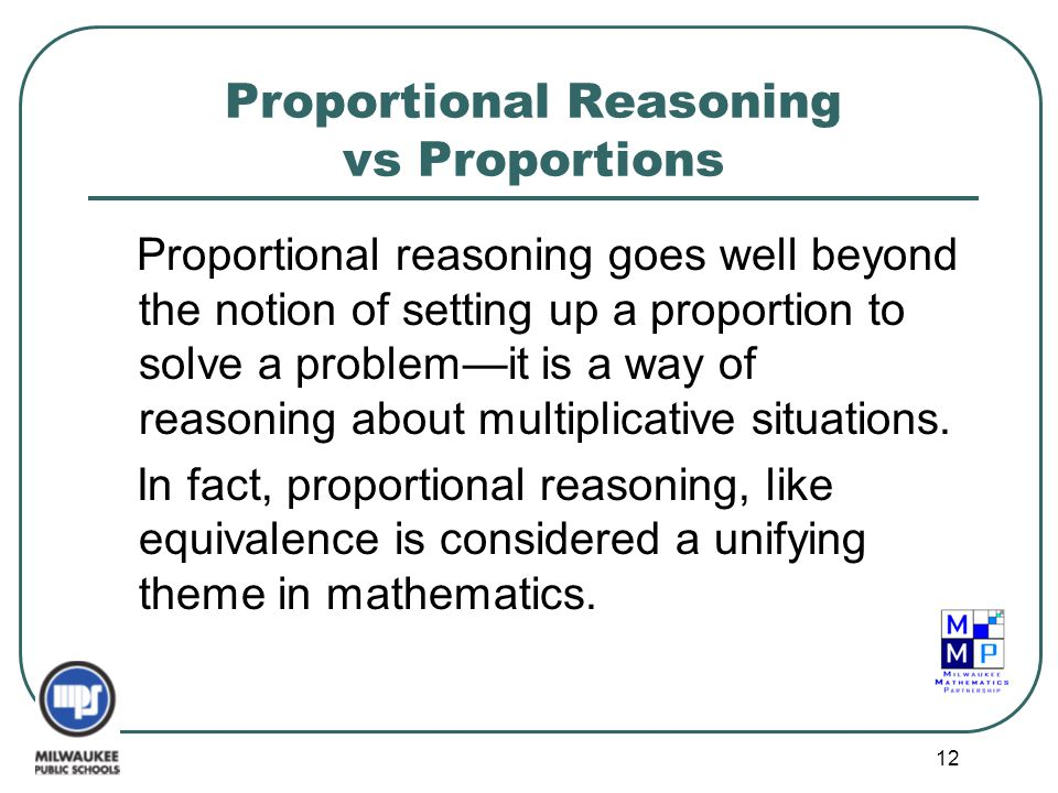 Proportional Reasoning vs Proportions