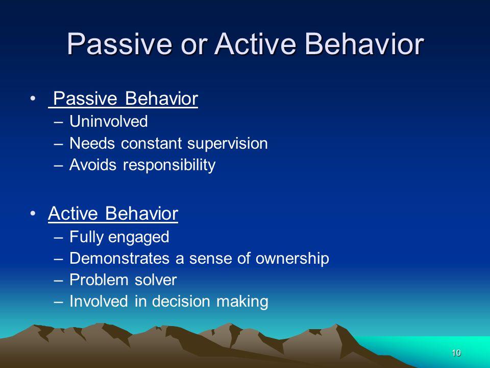 Passive or Active Behavior