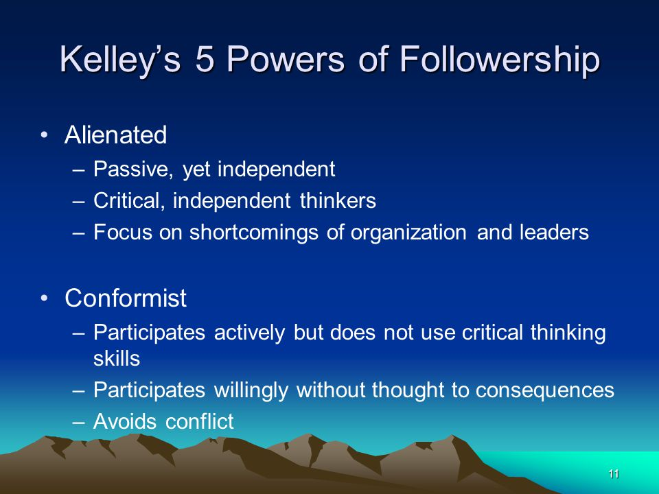 Kelley's 5 Powers of Followership