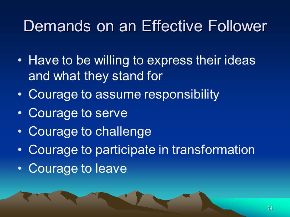 Demands on an Effective Follower
