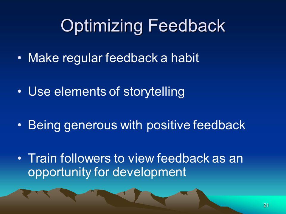 Optimizing Feedback Make regular feedback a habit