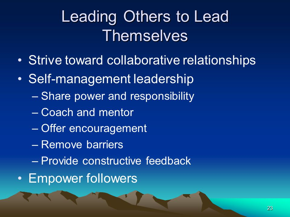 Leading Others to Lead Themselves