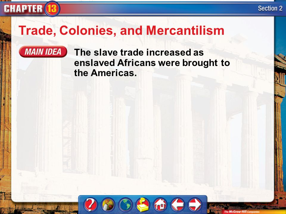 Trade, Colonies, and Mercantilism