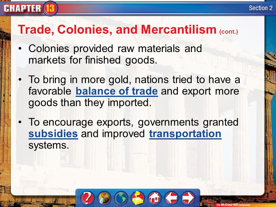 Trade, Colonies, and Mercantilism (cont.)