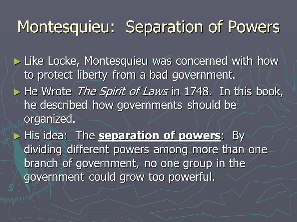 Montesquieu: Separation of Powers
