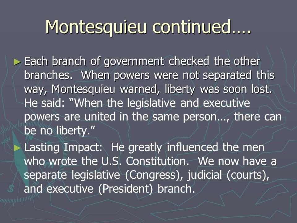 Montesquieu continued….