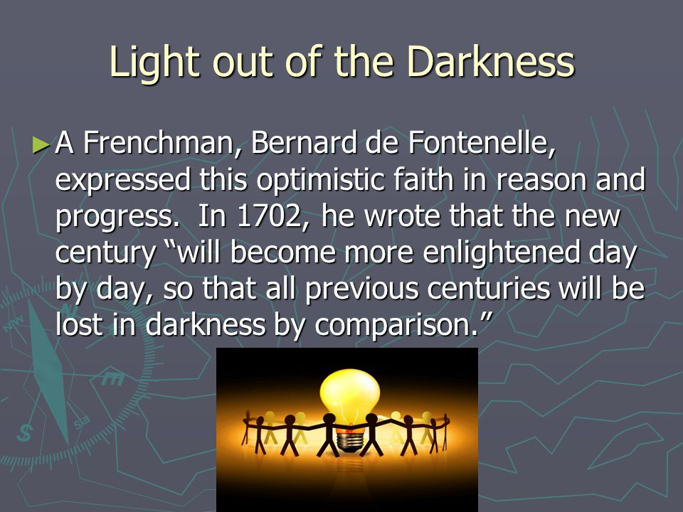 Light out of the Darkness
