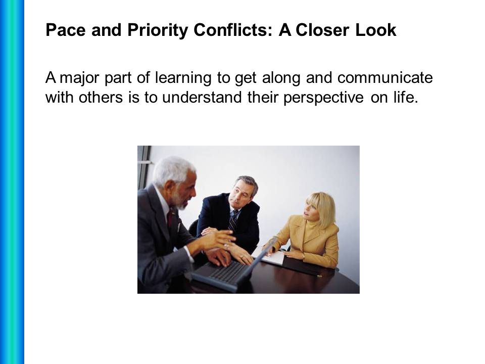 Pace and Priority Conflicts: A Closer Look