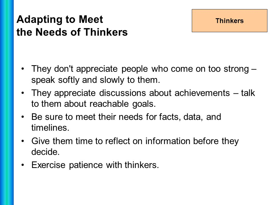 Adapting to Meet the Needs of Thinkers