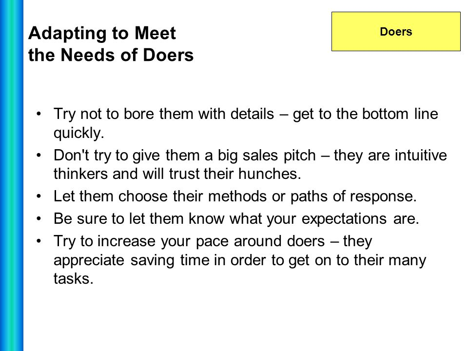 Adapting to Meet the Needs of Doers