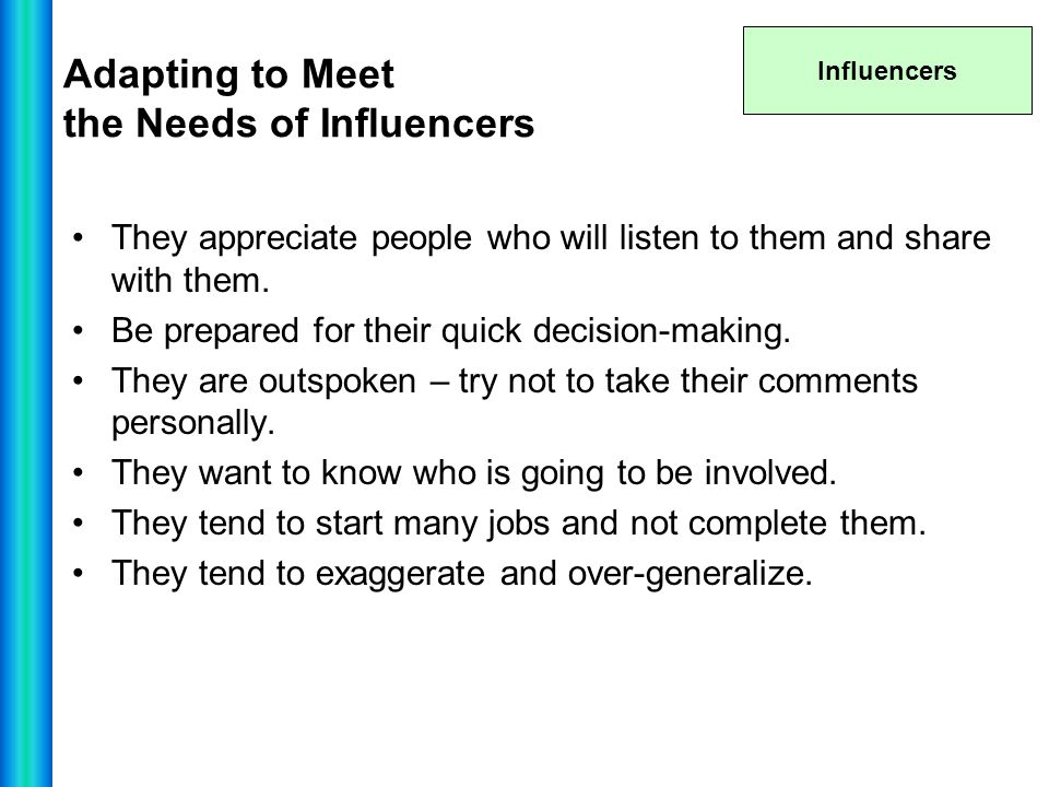 Adapting to Meet the Needs of Influencers