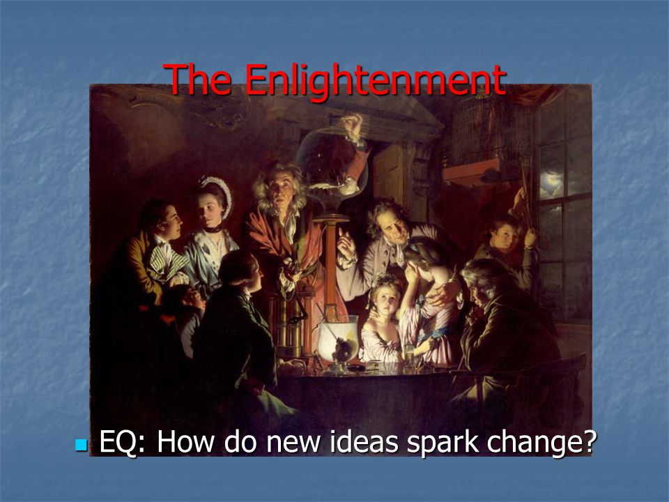 The Enlightenment EQ: How do new ideas spark change