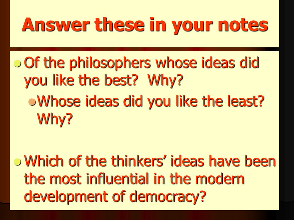 Answer these in your notes