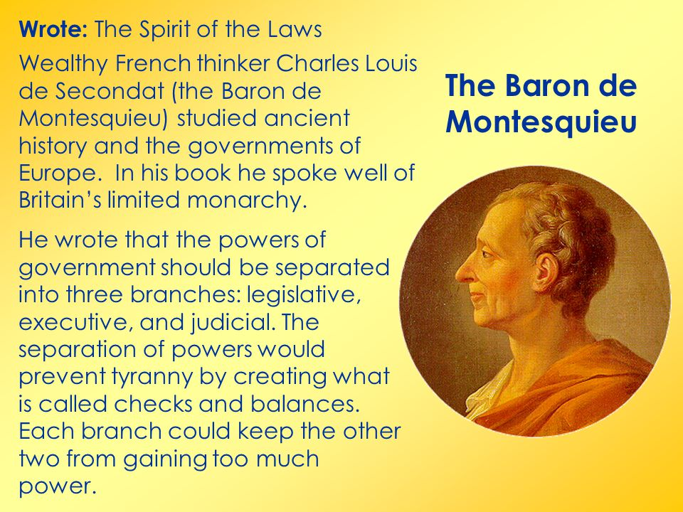 The Baron de Montesquieu