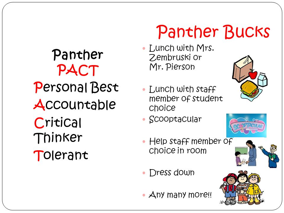 Panther Bucks Panther PACT Personal Best Accountable Critical Thinker