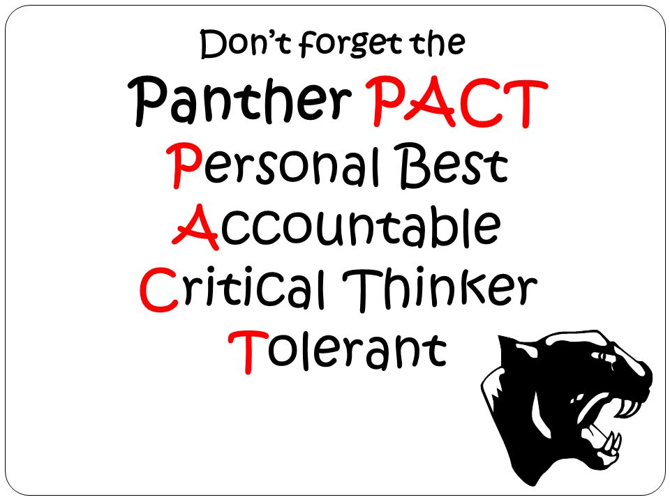 Panther PACT Personal Best Accountable Critical Thinker Tolerant