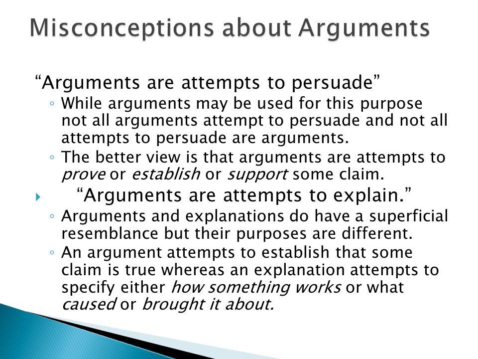 Misconceptions about Arguments