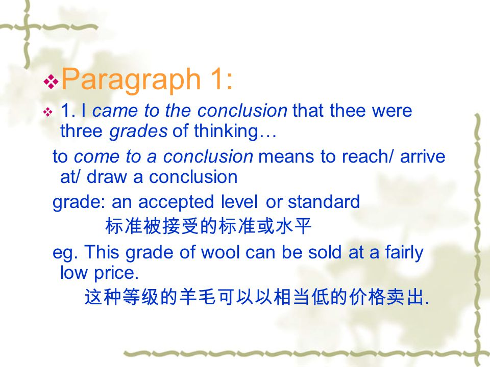 Paragraph 1: 1. I came to the conclusion that thee were three grades of thinking…
