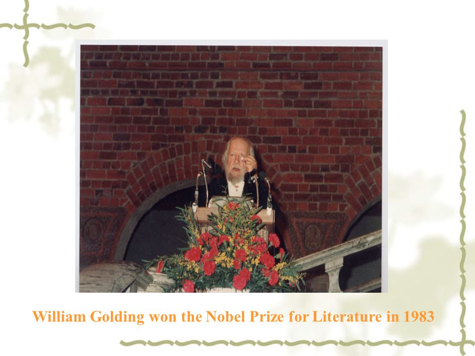 William Golding won the Nobel Prize for Literature in 1983