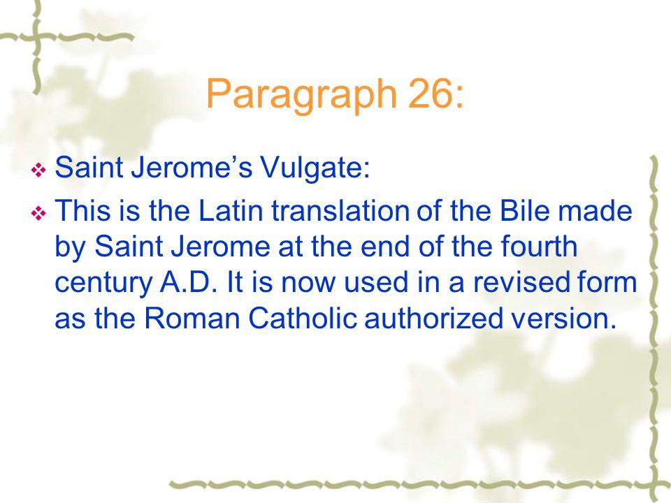 Paragraph 26: Saint Jerome's Vulgate: