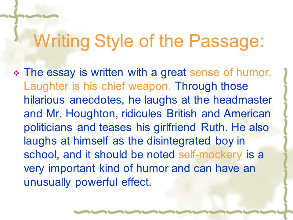 Writing Style of the Passage: