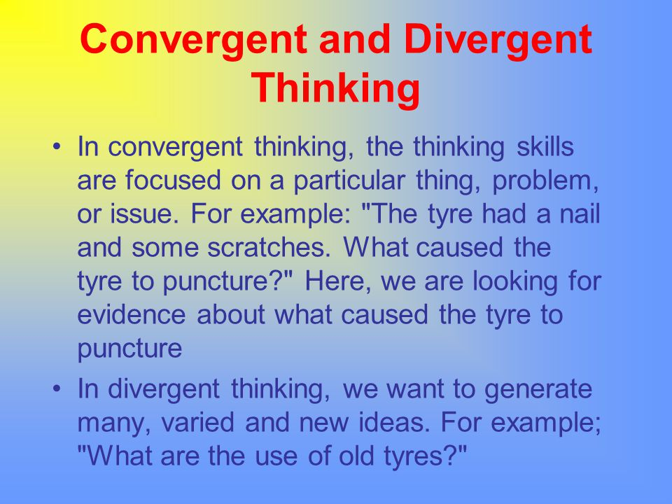 Convergent and Divergent Thinking