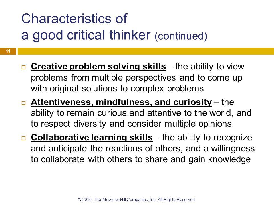 Characteristics of a good critical thinker (continued)