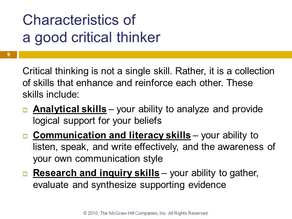 characteristics of critical thinking include Critical thinking, on the other the class paused to discuss the characteristics of a other examples of applications of the tools in content areas include.