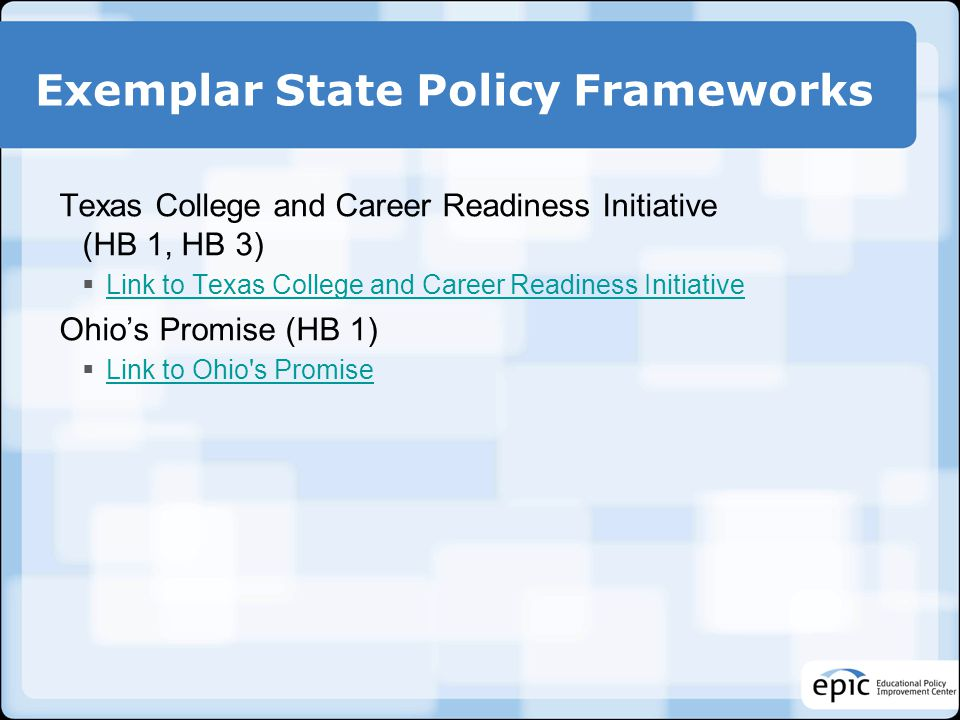 Exemplar State Policy Frameworks