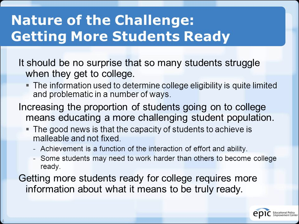 Nature of the Challenge: Getting More Students Ready