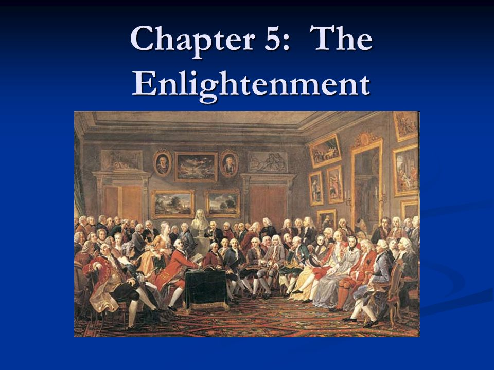 Chapter 5: The Enlightenment